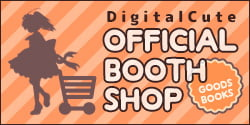 DigitalCute OFFICIAL BOOTH グッズの通販など
